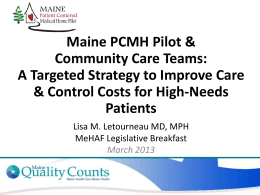 Maine Patient-Centered Medical Home Pilot & Community Care