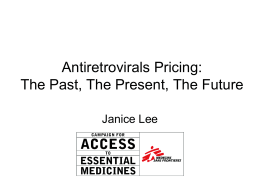 Antiretrovirals Pricing: The Past, The Present, The Future