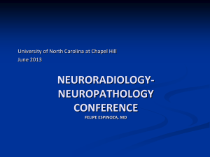 neurorad-neuropath-unc-june-2013