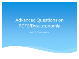 Advanced Questions on POTS/Dysautonomia