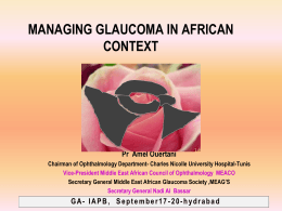 Prof Amel Ouertani-Managements of Glaucoma in an African