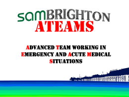 Working as a team - Society for Acute Medicine