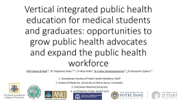 Vertical integrated public health education for medical