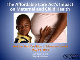 The Affordable Care Act`s Impact on Maternal and Child Health