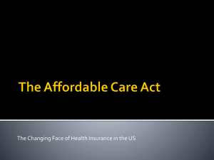 The Affordable Care Act Overview