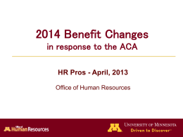 Benefit Changes Summary - University of Minnesota Twin Cities
