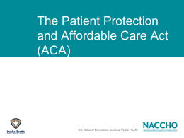 Overview of the ACA