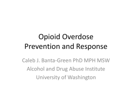 Current Drug Trends and Overdose - Mary Catlin