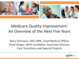 Medicare Quality Improvement An Overview of the Next Five