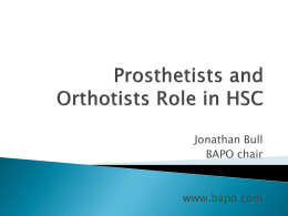 Jonathan Bull - Prosthetists and Orthotists Role in HSC (MS