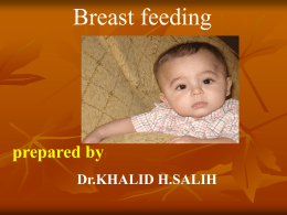 Breast feeding – Dr. Khalid