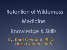 Retention of Wilderness Medicine Knowledge & Skills