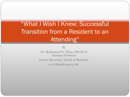 What I Wish I Knew: Transitioning from Residency to Attending