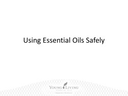 Safe Use of Oils