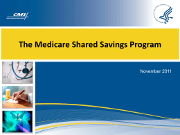 Medicare Shared Savings Program Powerpoint Presentation