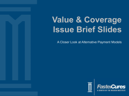Value & Coverage Issue Brief Slides