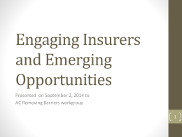 Engaging Insurers and Emerging Opportunities