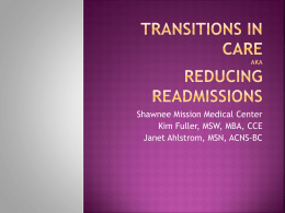 Transitions in Care, aka Reducing Readmissions
