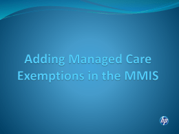 Adding Managed Care Enrollment Exemptions