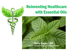 Reinventing Healthcare with Essential Oils
