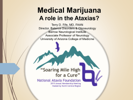 Medical Marijuana: A role in the Ataxias?