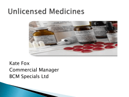 UNLICENSED MEDICINES WHERE TO START ?