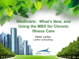 what`s new & how to use the MBS for chronic illness care