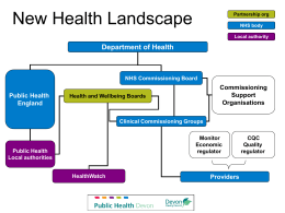 New Health Landscape - Devon Health and Wellbeing