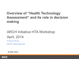 Overview of Health Technology Assessment ( HTA )