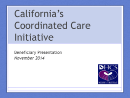 California*s Coordinated Care Initiative