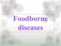 Foodborne diseases Food poisoning
