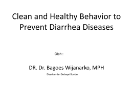 Clean and Healthy Behavior to Prevent Diarrhoea Diseases