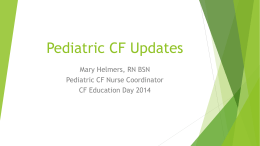 Pediatric CF Updates - The Cystic Fibrosis Center at Stanford