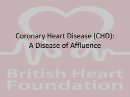 Coronary Heart Disease (CHD): A Disease of