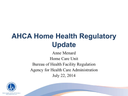 2014 Regulatory Update - Agency for Health Care Administration