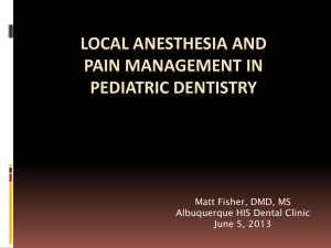 Local anesthesia and pain management in pediatric dentistry