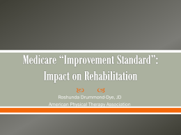 Medicare *Improvement Standard - Long Term Care Discussion Group