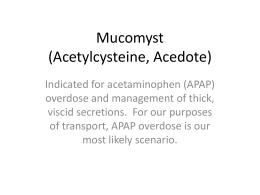 Mucomyst (Acetylcysteine, Acedote)