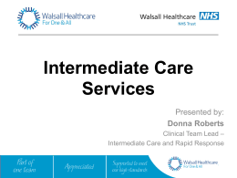 ICT Presentation - Walsall Healthcare NHS Trust