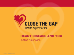 Heart Disease and You - Latino Americans (Presentation)