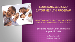 DOI Presentation Changes to Bayou Health 8-22-14
