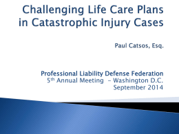Life Care Plans - Professional Liability Defense Federation