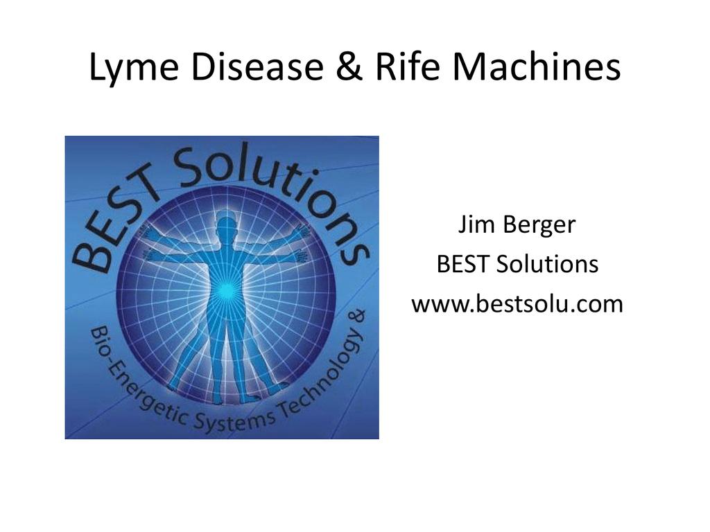 Lyme Disease & Rife Machines
