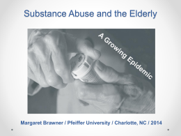 Substance Abuse and the Elderly in the primary care setting