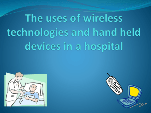 The uses of wireless technologies and hand held devices in a hospital