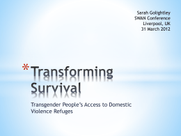 Transforming Survival - Transgender People`s Access to Domestic