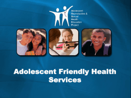 Adolescent Friendly Health Services