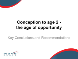 Conception to Age 2: the age of opportunity