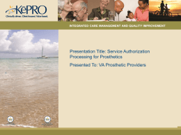 Service Authorization Processing for Prosthetics