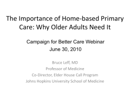 The Importance of Home-based Primary Care: Why Older Adults